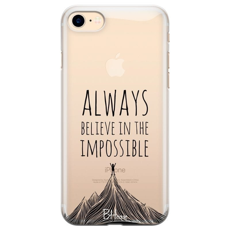 Always Believe In The Impossible Kryt iPhone 7/8