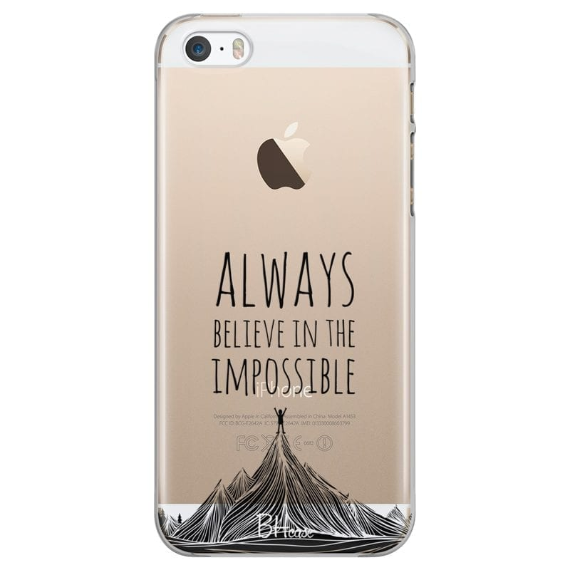 Always Believe In The Impossible Kryt iPhone SE/5S