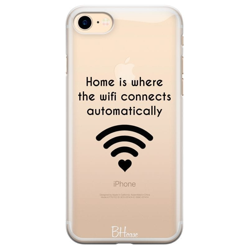 Home Is Where The Wifi Connects Automatically Kryt iPhone 7/8