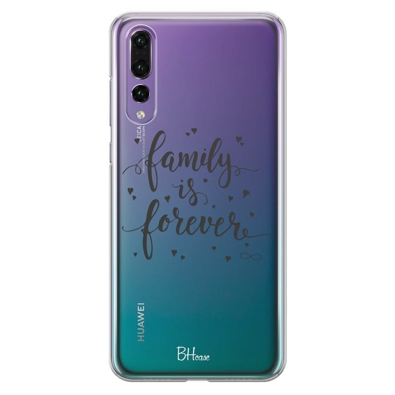 Family Is Forever Kryt Huawei P20 Pro
