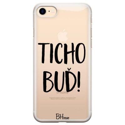 Ticho Buď Kryt iPhone 7/8