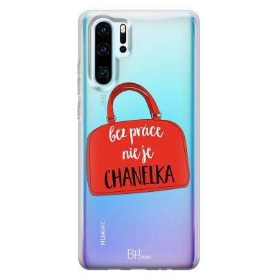 Bez Práce Nie Je Chanelka Kryt Huawei P30 Pro
