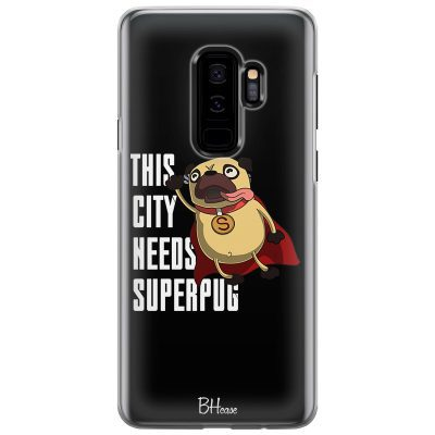 This City Needs Superpug Kryt Samsung S9 Plus