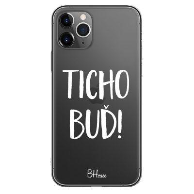 Ticho Buď Kryt iPhone 11 Pro