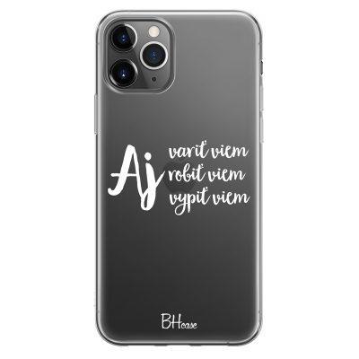 Aj Aj Aj Kryt iPhone 11 Pro Max