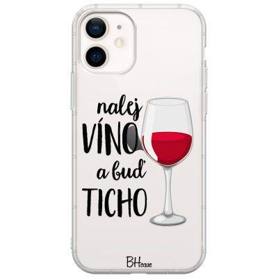 Nalej Víno A Buď Ticho Kryt iPhone 12 Mini